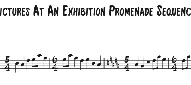 Mussorgsky – Pictures at an Exhibition Promenade Sequence