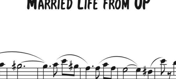 "Michael Giacchino – ""Married Life"" from UP Sequence"