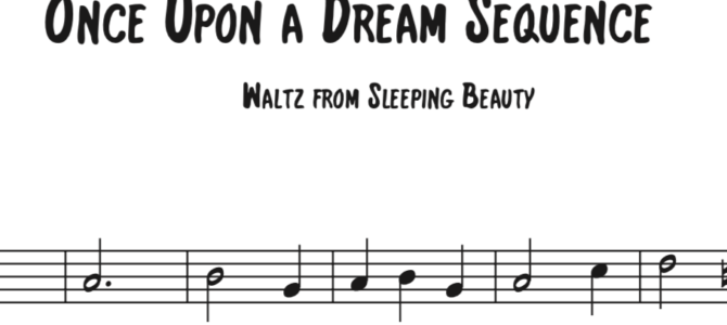 Tchaikovsky/Disney – Once Upon a Dream Sequence