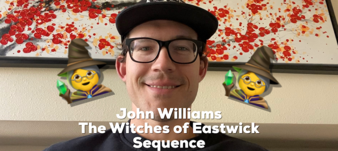 John Williams – Witches of Eastwick Sequence