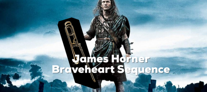James Horner – Braveheart Sequence
